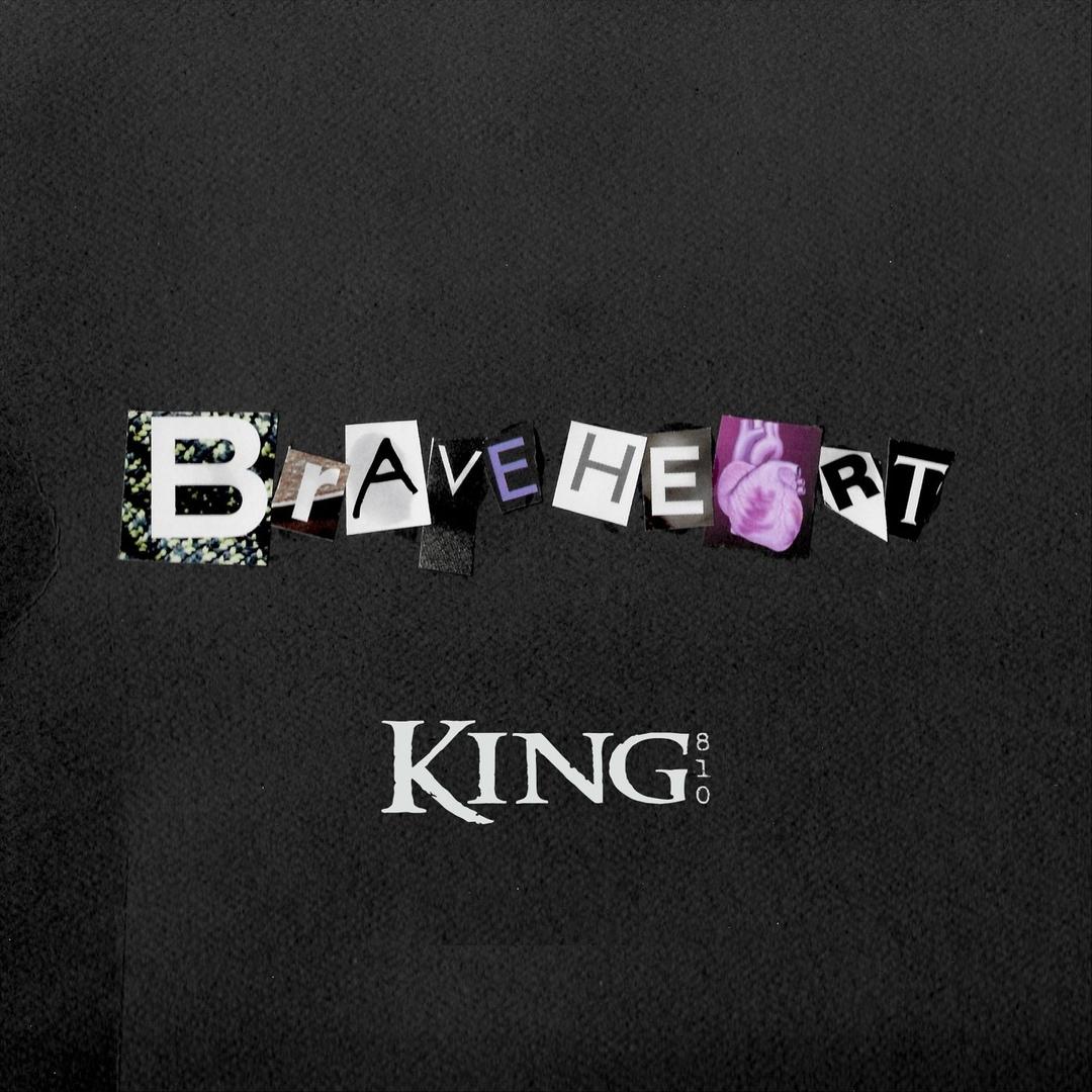 King 810 - Braveheart [single] (2018)