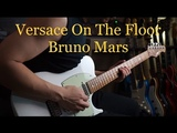 (Bruno Mars) Versace On The Floor - Vinai T cover