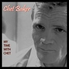 Chet Baker альбом My Time with Chet