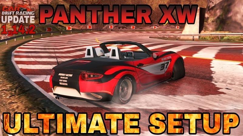Panther XW Ultimate Setup Test Drive! Mazda MX5)   CarX Drift Racing 1.14.2 Update!