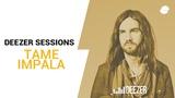 Tame Impala Deezer Session