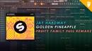 Jay Hardway Golden Pineapple Full Remake FL Studio Remake FREE FLP