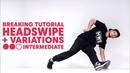 Breaking with B-Boy Mounir   Head Swipe Variations Intermediate