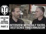 Interview with the Deutsches Panzermuseum Director. Pt 2, Doctrine