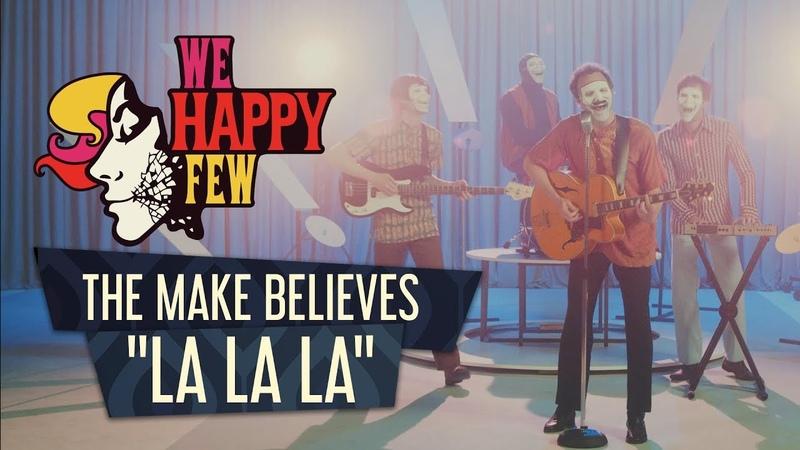 The Make Believes - La La La (Official Music Video)
