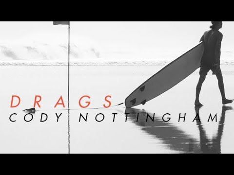 Drags from Cody Nottingham