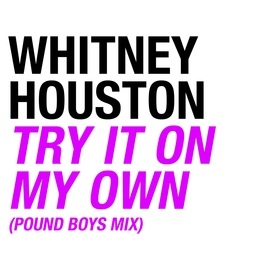 Whitney Houston альбом Try It On My Own