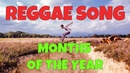 MONTHS OF THE YEAR song - LEARN ENGLISH THROUGH REGGAE MUSIC