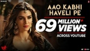 Aao Kabhi Haveli Pe Video STREE Kriti Sanon Badshah Nikhita Gandhi Sachin Jigar
