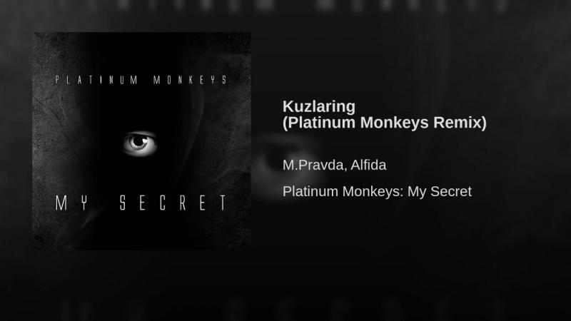 Kuzlaring (Platinum Monkeys Remix)