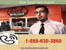 For Quick Repairs Call Geek Squad Tech SupportNumber 1-888-630-3860