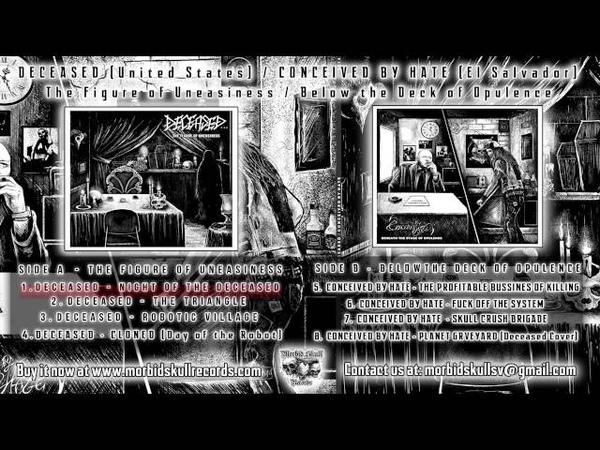 DECEASED CONCEIVED BY HATE Split (Full Album)