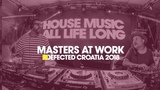 Masters At Work - Live from Defected Croatia 2018