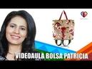 Curso - Aula 5 online em vídeo - Bolsa Patrícia - Maria Adna Ateliê