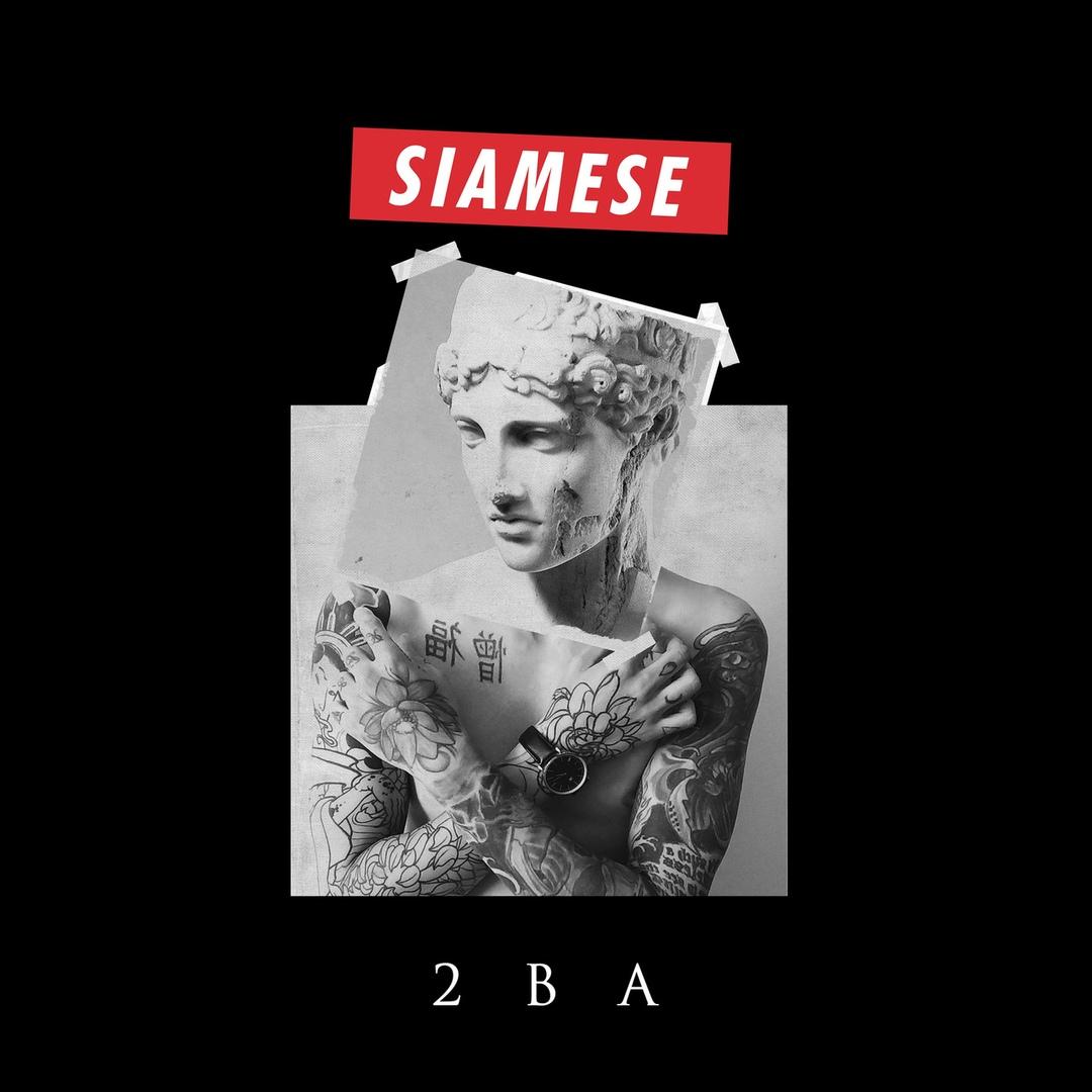 Siamese - 2BA [EP] (2018)