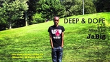 Deep Soulful House Lounge Music Playlist - DEEP &amp DOPE 125 DJ Mix by JaBig