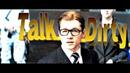 Kingsman Eggsy - Talk Dirty to Me