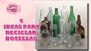 DIY 4 IDEAS PARA RECICLAR Y DECORAR BOTELLAS DE CRISTAL