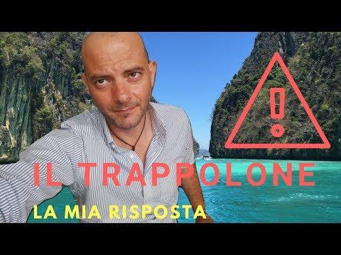 Trappolone Thailandia - La mia risposta agli analfabeti funzionali che lhanno commentato.