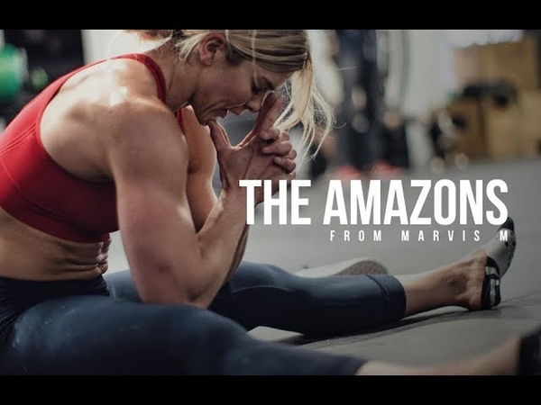 THE AMAZONS - Motivational Video