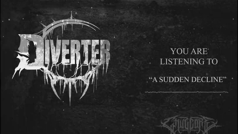 Diverter - A Sudden Decline [Full Stream] (2019) Chugcore Exclusive