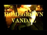 Valuemart - Homegrown Vandal (Official Video)