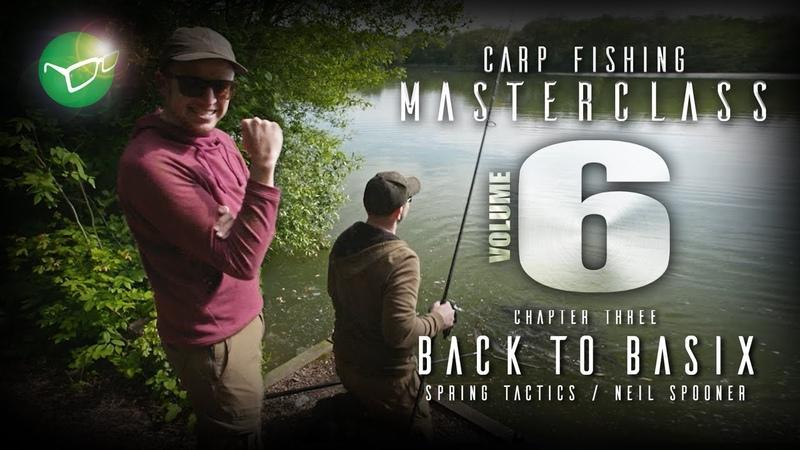 Korda Carp Fishing Masterclass Vol 6 Back To Basix Pt 1 Neil Spooner 2019
