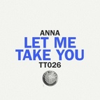Anna альбом Let Me Take You