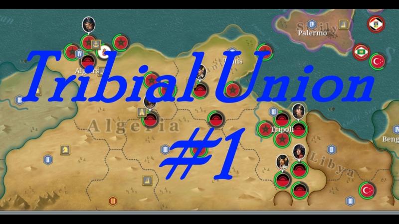 European War 6 - Tribial Union 1