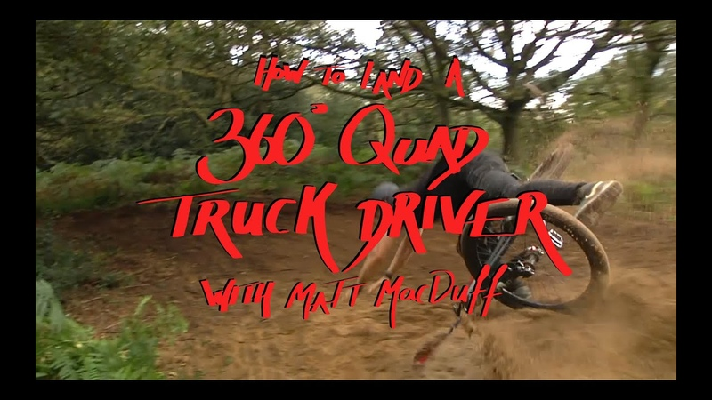 How to land a 360 Quad truckdriver with Matt MacDuff