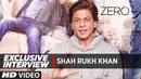 Exclusive Interview Shah Rukh Khan Zero
