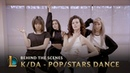 K DA POP STARS Dance Behind the Scenes League of Legends