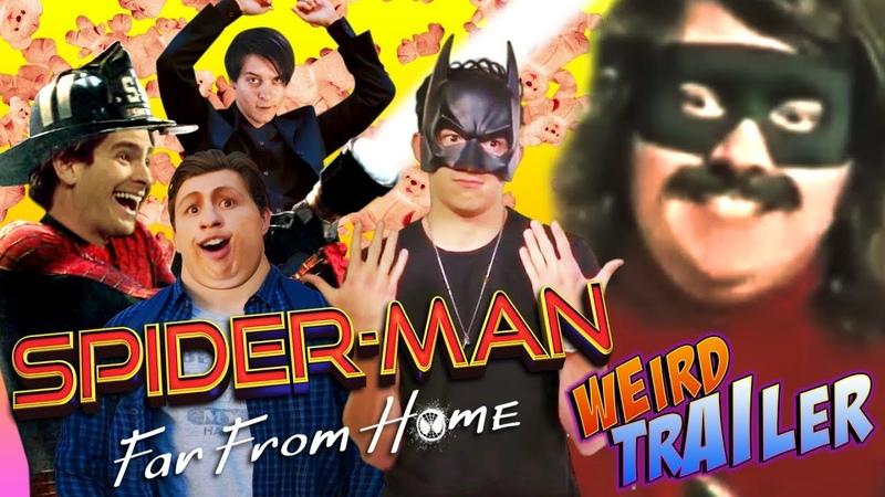 SPIDER-MAN FAR FROM HOME Weird Trailer | FUNNY SPOOF PARODY by Aldo Jones