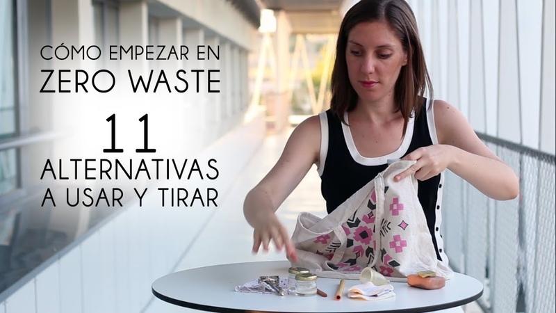 11 Alternativas Zero Waste Cero Residuos Por dónde puedes empezar Orgranico