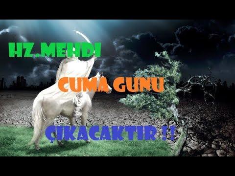Hz Mehdi CUMA Günü ÇIKACAKTIR VE MEZHEPLERİ ORTADAN KALDIRACAKTIR ! Erdoğan