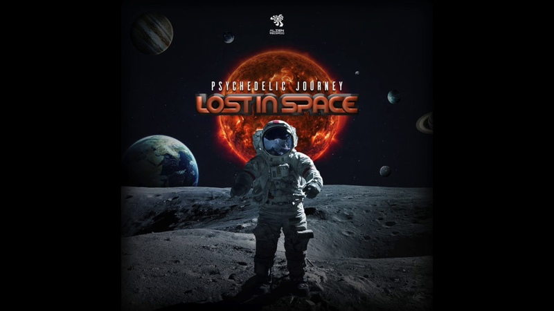 Lost In Space - Psychedelic Journey (Original Mix)