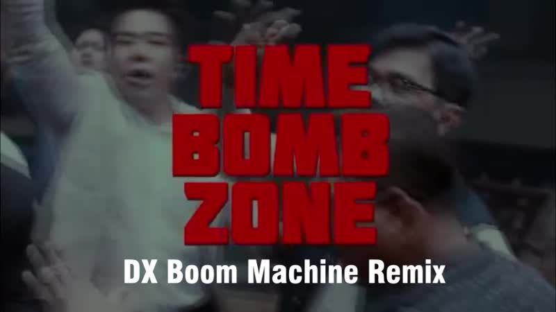 Timebomb Part 3 (dx boom remix)