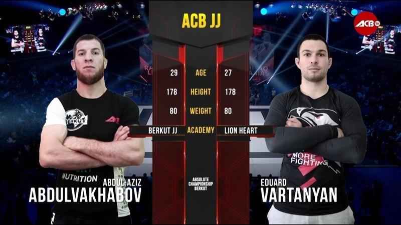 ACB JJ 14 Абдул-Азиз Абдулвахабов vs. Эдуард Вартанян acb jj 14 f,lek-fpbp f,lekdf[f,jd vs. lefhl dfhnfyzy