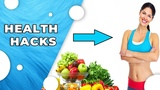 The Most Amazing And Less Known Health Hacks