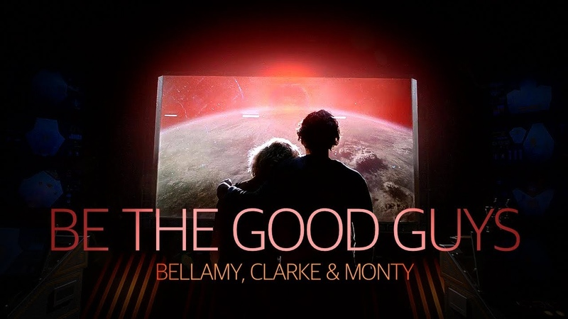 Bellamy, Clarke Monty-Be the Good Guys