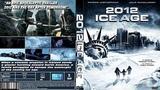 Замерзший мир 2012 Ice Age (2011) - фантастика, боевик, триллер, драма, приключения