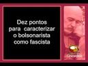 Dez pontos caracterizam o fascista e mostram o que é o bolsonarista
