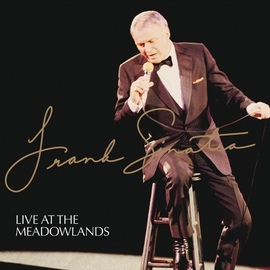 Frank Sinatra альбом Live At The Meadowlands
