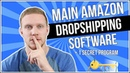 Main 4 Programs I Use For Amazon Dropshipping 1 Secret Software