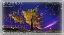 Dj Serj L presents My Best ChillOut Collection 96 08 11 2018