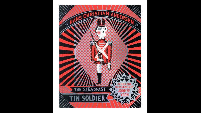 Joohee Yoon BOOK The steadfast tin soldier