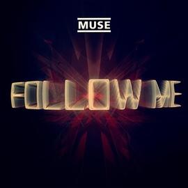 Muse альбом Follow Me