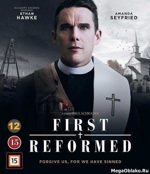 Первая реформатская церковь / First Reformed (2017/WEB-DL/WEB-DLRip)
