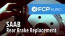 Saab Brake Replacement (9-5 Arc Rear Pads Rotors)