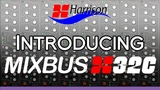 Harrison Mixbus32C (v3). Rediscover the Art of Mixing.